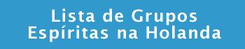 Grupos Espiritas na Holanda
